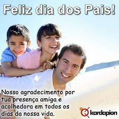Nosso agradecimento por tua presença amiga e acolhedora em todos os dias da nossa vida. Feliz dia dos Pais!  www.kardapion.com