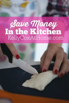 Who wouldn't want to save money in the kitchen?  Let me share some easy ways to do just that!