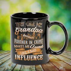 Grandpa Sound Like A Bad Influence Grandfather Great t-shirts, mugs, bags, hoodie, sweatshirt, sleeve tee gift for grandpa, granddad, grandfather from grandson, granddaughter, or any girls, boys, grandchildren, grandkids, friends, men, women on birthday, mother's day, father's day, grandparents day, Christmas or any anniversaries, holidays, occasions. Uncle Quotes, Grandpa Quotes, Aunt Gifts, Grandpa Gifts, Grandchildren, Grandkids, Bad Influence, Sweatshirt, Hoodie