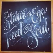 starve the ego feed the soul - Google Search