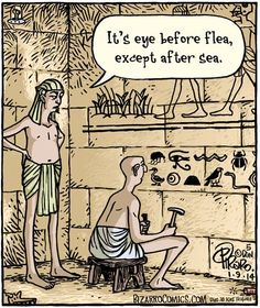 HILARIOUS! This is one of my favs.......Spelling Hieroglyphics