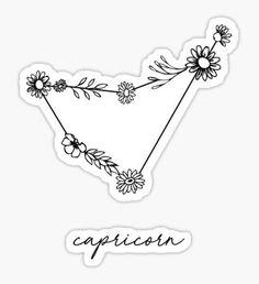 """""""Capricorn Zodiac Wildflower Constellation"""" Stickers by aterkaderk Bff Tattoos, Phönix Tattoo, Tattoo Blog, Mini Tattoos, Piercing Tattoo, Future Tattoos, Flower Tattoos, Body Art Tattoos, Small Tattoos"""