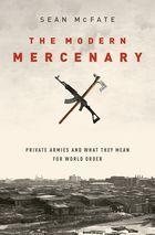 """""""The Modern Mercenary"""" by Sean McFate"""
