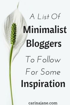 Minimalist bloggers to follow for some inspiration! #Minimalist #Minimalism
