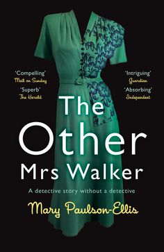 """Read """"The Other Mrs Walker"""" by Mary Paulson-Ellis available from Rakuten Kobo. Waterstones Scottish Book of the Year. The Other Mrs Walker is the beguiling debut from Mary Paulson-Ellis, for fans of . Joanna Trollope, Ruth Rendell, Dawn French, Emerald Dresses, Old Women, Mary, Stuff To Buy, Brazil Nut, Edinburgh"""