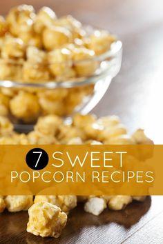 7 Sweet Popcorn Recipes