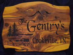 2 Foot Cedar Sign for RV The Gentrys Cookeville, TN Class A Motorhome, Lake, and Mountain Scene | Cedar Signs by CedarSlabSigns.com Lake House Signs, Cabin Signs, Cottage Signs, Home Signs, Camper Signs, Personalized Signs, Motorhome, Mountain, Carving