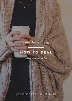 Dealing with Overwhelm | Life gets busy and the to-do lists start to become longer than you can see. How do you deal with it all? Rachel from Intentionally Designed offers some tips for how to deal with overwhelm.
