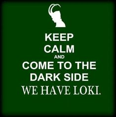 Screw candy and cookies and whatever villains bring us in with. Loki for LIFE.