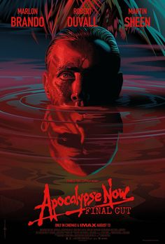 "poster ""Apocalypse Now"" Re-release poster. ""Apocalypse Now"" Re-release poster. Martin Sheen, Apocalypse Now Movie, Apocalypse Now Redux, Robert Duvall, Marlon Brando, Stranger Things, Laurent Durieux, Top 100 Films, Top Movies"