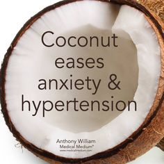 Coconut eases anxiety.