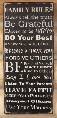Great Family Rules sign with no religious content. Having Faith is not necessarily Christian.