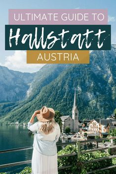 Hallstatt, Austria is one of the most picturesque towns in Europe! Here is everything you need to know about visiting this fairytale town. Voyage Europe, Europe Travel Guide, Travel Guides, Backpacking Europe, Budget Travel, European Destination, European Travel, European Vacation, Cool Places To Visit