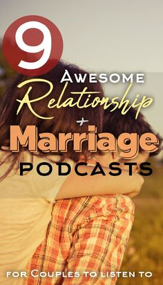Searching for the best podcasts about marriage and relationships? Look no further than these 9 options, all of which are excellent resources for couples. Keep your love thriving with these great relationship podcasts. #marriage #couples #relationships #relationship #relationshipadvice #marriagetips #marriageadvice