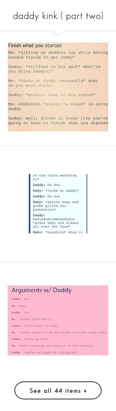 """""""daddy kink ( part two)"""" by paradiseaxons ❤ liked on Polyvore featuring daddy, tops, pink tops, pictures, backgrounds, fillers, fillers // backgrounds, text, phrase and quotes"""