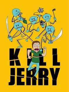 Rick and Morty x Kill Jerry