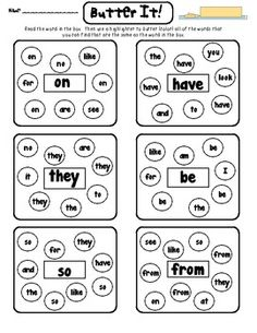 Awesome...my kinder kids are getting so awesome at buttering their words!  Butter It! - Sight Word Game -This is a game where students have to read a word then identify other words that are the same. You can print the pages and use them as a center activity, homework, or morning work. If you choose to place in a center you can laminate the pages for the kiddos to use over and over.