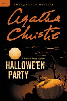 "Read ""Hallowe'en Party A Hercule Poirot Mystery"" by Agatha Christie available from Rakuten Kobo. When a Halloween Party turns deadly, it falls to Hercule Poirots to unmask a murderer in Agatha Christie's classic murde. Agatha Christie, Halloween Books, Spirit Halloween, Halloween Party, Vintage Halloween, Halloween 2020, Halloween Ideas, Hercule Poirot, Best Mysteries"