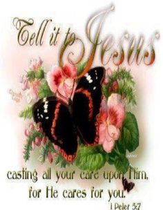 Bible Alive: 1 Pet. 5:7 Casting all your care upon him; for he careth for you KJV