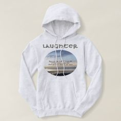 Nature Photo Laughter Quote by Kat Worth Hoodie - diy cyo customize create your own personalize
