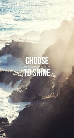 Choose to shine. Head over to www.V3Apparel.com/MadeToMotivate to download this wallpaper and many more for motivation on the go! / Fitness Motivation / Workout Quotes / Gym Inspiration / Motivational Quotes / Motivation