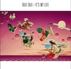 Buy It's My Life by Talk Talk at Mighty Ape NZ. It's My Life The band's breakthrough record It's My Life saw the arrival of producer and multi instrumentalist Tim Friese-Greene, who became a signif. Glam Rock, Lps, Hard Rock, Only By The Night, Heavy Metal, It's My Life, Dark Wave, Believe, Pochette Album