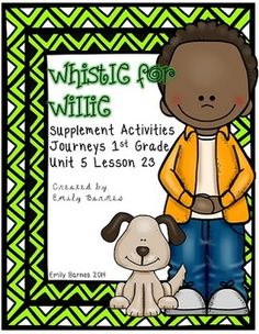 Whistle for Willie Unit 5 Lesson 23 Journeys Supplements 1st Grade
