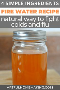 Learn how to make fire water, a simple to make natural cold and flu remedy! via … Learn how to make fire water, a simple to make natural cold and flu remedy! via Joy @ Artful Homemaking Home Remedies For Flu, Holistic Remedies, Natural Health Remedies, Natural Cures, Herbal Remedies, Homemade Cold Remedies, Natural Healing, Flu And Cold Remedies, Natural Cough Remedies