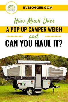 Thinking of getting a pop up camper for those camping weekend plans? You might be wondering how much it weights and whether or not you can easily haul it. This post will walk you through the pop up camper basics - click to explore. Popup Camper, Diy Camper, Camper Van, Rv Videos, Class B Rv, Camping For Beginners, Best Gas Mileage, Diy Rv, Rv Rental