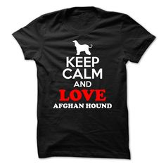 keep calm and love afghan hound