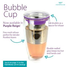 Our Steeped Tea Bubble Cup is now available in Purple Reign! The infuser is perfect for all kinds of loose leaf tea including Rooibos and Chai.