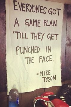Best quote from Iron Mike