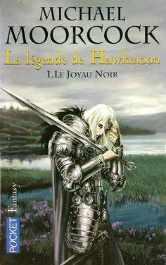 La légende de Hawkmoon - 1 -  Le joyau noir - Michaël Moorcock - 248 p.