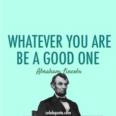 Abraham Lincoln Quote (About the targets of smart goals success be a good one)