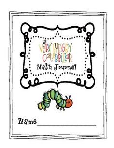 The Very Hungry Caterpillar Math Journal {FREEBIE}