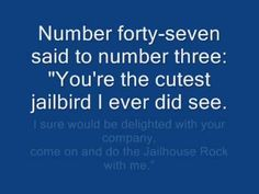 Oh my, you wanna see me get up dancin around, just play this song!!! <3<3<3<3 it!!! Elvis Presley JailHouse Rock  Lyrics