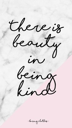 there-is-beauty-in-being-kind