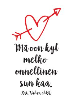 Vittu mitä paskaa - kauppa Happy Love, Love You, Cool Words, Wise Words, Lost Quotes, Seriously Funny, Cute Love Quotes, How I Feel, Texts