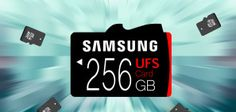 Samsungs UFS Memory Cards Are 5x Faster Than MicroSD #tech