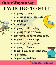 "I'M GOING TO SLEEP Synonym! In this lesson, you will learn many different ways to say ""I am Going to Sleep"" in English with ESL printable infographic. English Learning Spoken, English Speaking Skills, English Writing Skills, Teaching English Grammar, English Language Learning, English Lessons, Teaching Spanish, Spanish Grammar, English Conversation Learning"