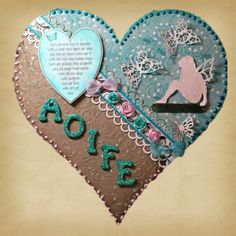 Hanging Heart project - using Tonic Faerie trellis die