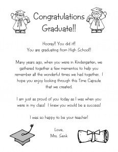 Kindergarten time capsule to give out on moving up day to be opened when the child graduates from HS. Totally adorable!!
