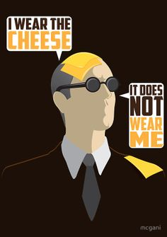 I Wear The Cheese by mcgani Anyone who wears this on a t-shirt is a hardcore Whedon fan.  #VeryWhedonChristmas
