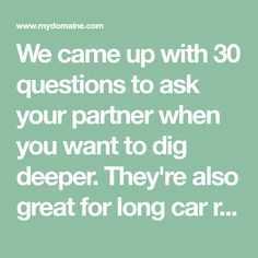 30 Questions To Ask Your Partner When You Re Ready Dig Deeper