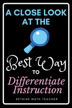 how to differentiate your instruction - and which method is right for your class
