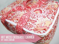 Hot Mess Casserole Carrier Free Sewing Pattern