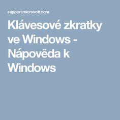 Klávesové zkratky ve Windows - Nápověda k Windows