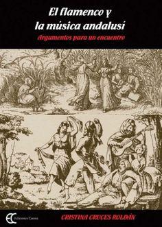 Library Genesis: Cristina Cruces - El Flamenco y la música andalusí: argumentos para un encuentro