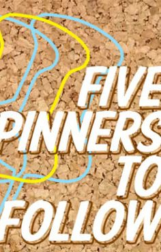5 pinners to follow (Stylelist Home)