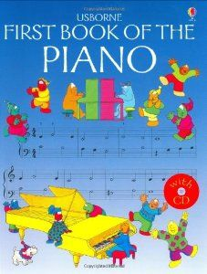 First Book of the Piano (Usborne First Music) (By John C. Miles) On Thriftbooks.com. FREE US shipping on orders over $10. Designed as an introduction for absolute beginners, this book is ideal for young children to use with a teacher or parent. Older children will find this book and CD the perfect accompaniment to...